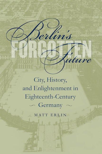 Berlin's Forgotten Future