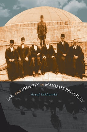 Law and Identity in Mandate Palestine