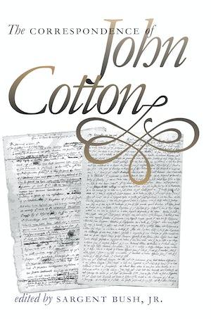 The Correspondence of John Cotton