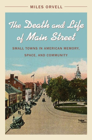 The Death and Life of Main Street
