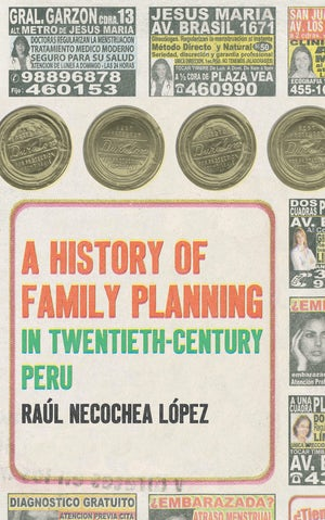 A History of Family Planning in Twentieth-Century Peru