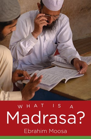 What Is a Madrasa?