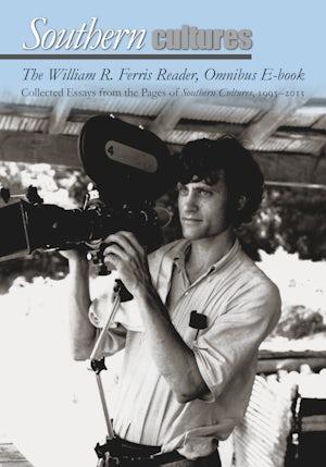 The William R. Ferris Reader, Omnibus E-book
