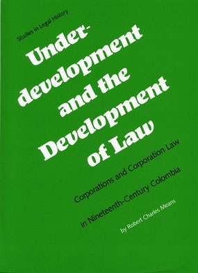 Underdevelopment and the Development of Law