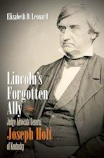Lincoln's Forgotten Ally