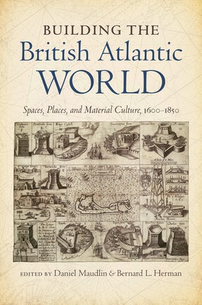Building the British Atlantic World