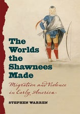 The Worlds the Shawnees Made