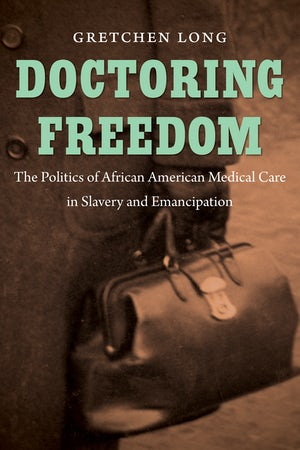 Doctoring Freedom