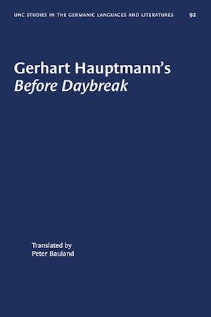 Gerhart Hauptmann's Before Daybreak