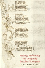 Reading, Performing, and Imagining the Libro del Arcipreste