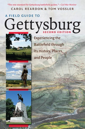 A Field Guide to Gettysburg, Second Edition