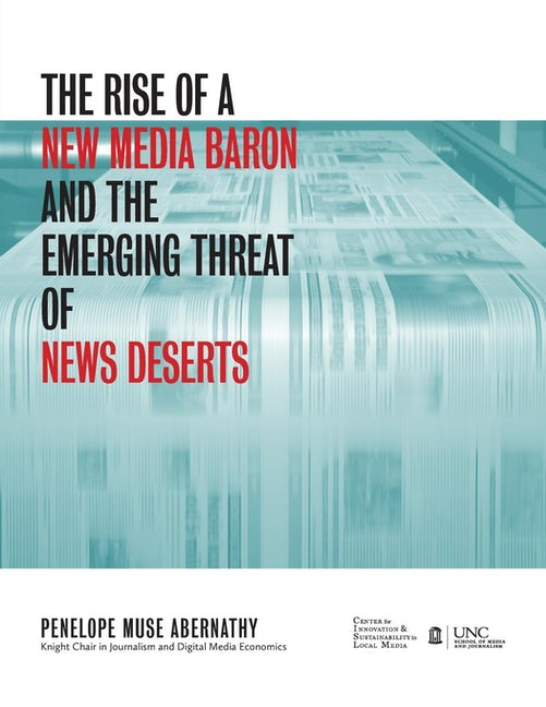 The Rise of a New Media Baron and the Emerging Threat of News Deserts