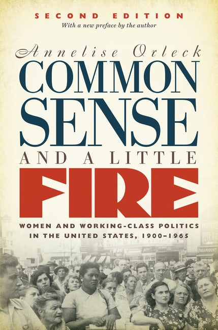 Common Sense and a Little Fire, Second Edition
