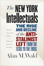The New York Intellectuals, Thirtieth Anniversary Edition