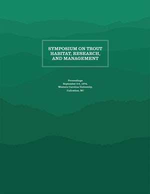 Symposium on Trout Habitat, Research, and Management