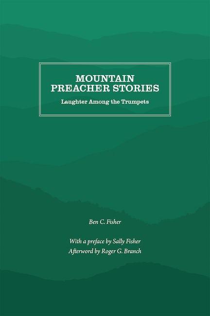 Mountain Preacher Stories