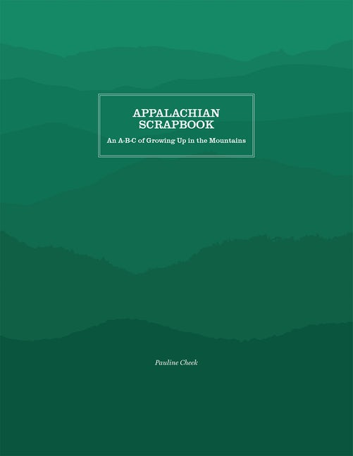 Appalachian Scrapbook