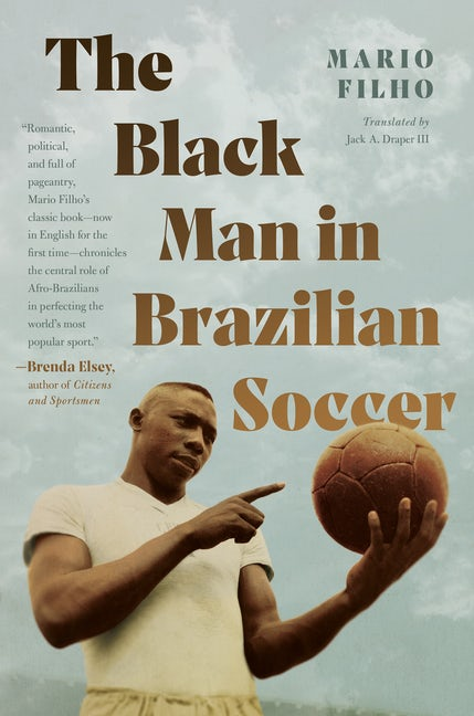 The Black Man in Brazilian Soccer