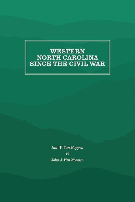 Western North Carolina Since the Civil War