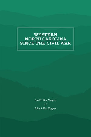 Western North Carolina Since the Civil War