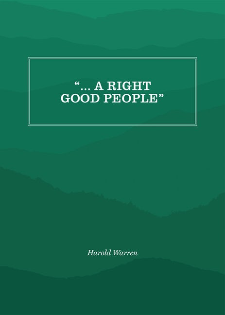 """"""" ... A Right Good People"""""""