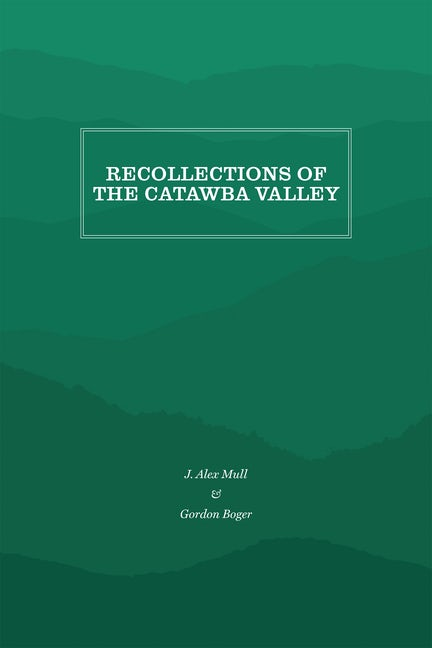 Recollections of the Catawba Valley