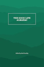 The Good Life Almanac