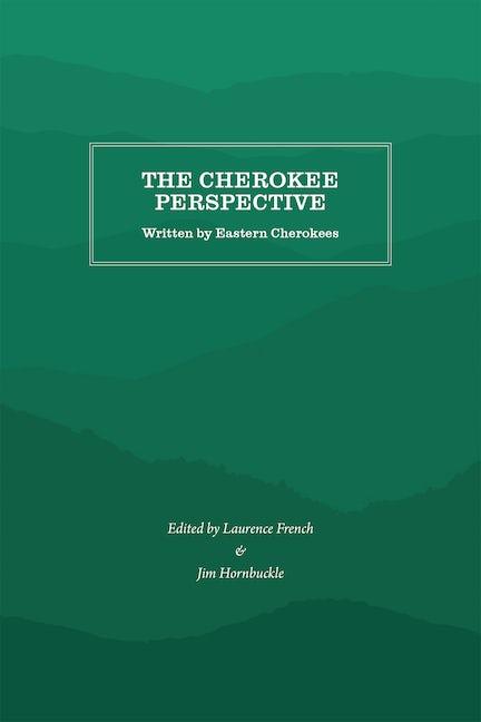 The Cherokee Perspective