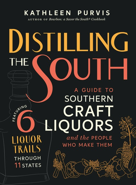 distilling the south kathleen purvis
