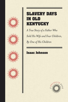 Slavery Days in Old Kentucky