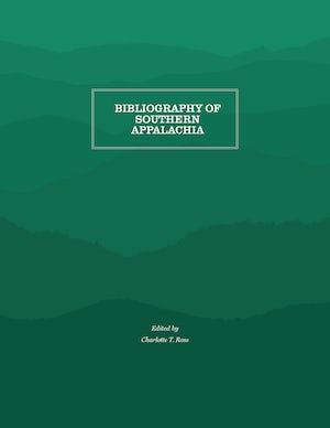 Bibliography of Southern Appalachia