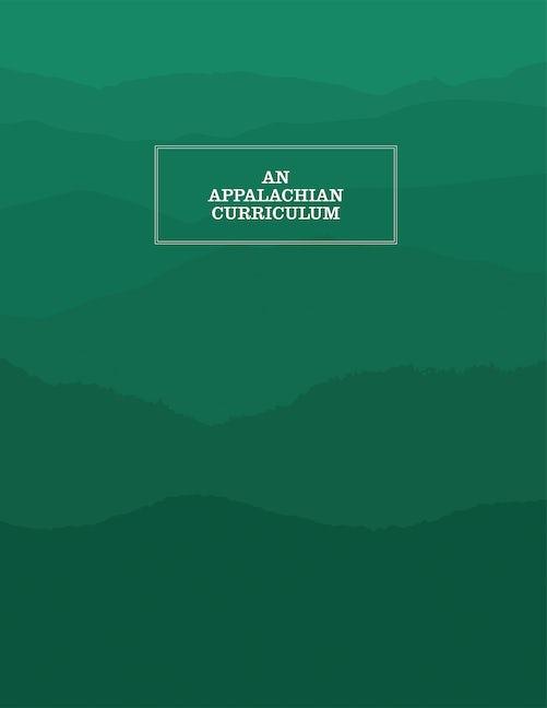 An Appalachian Curriculum