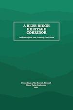 A Blue Ridge Heritage Corridor