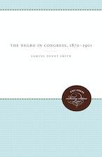 The Negro in Congress, 1870-1901
