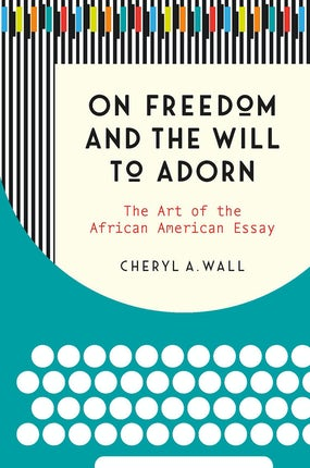 On Freedom and the Will to Adorn