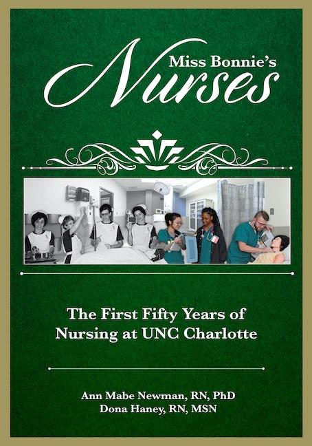 Miss Bonnie's Nurses