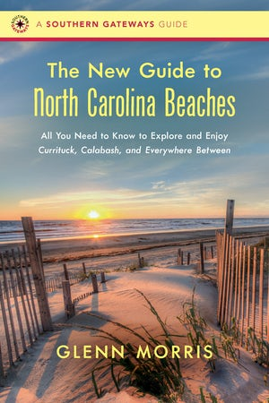 The New Guide to North Carolina Beaches