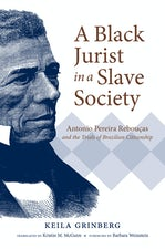 A Black Jurist in a Slave Society