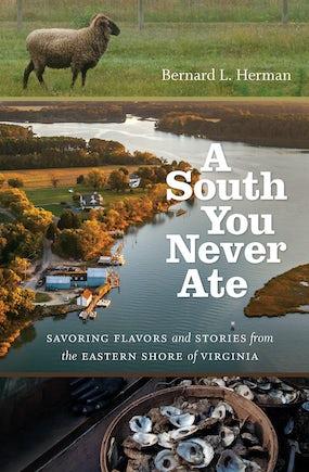 A South You Never Ate