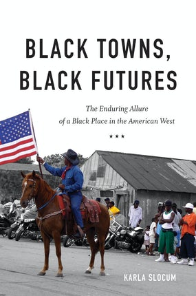 Black Towns, Black Futures