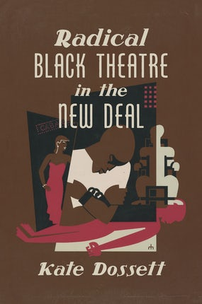 Radical Black Theatre in the New Deal