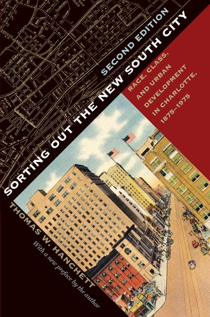 Sorting Out the New South City, Second Edition