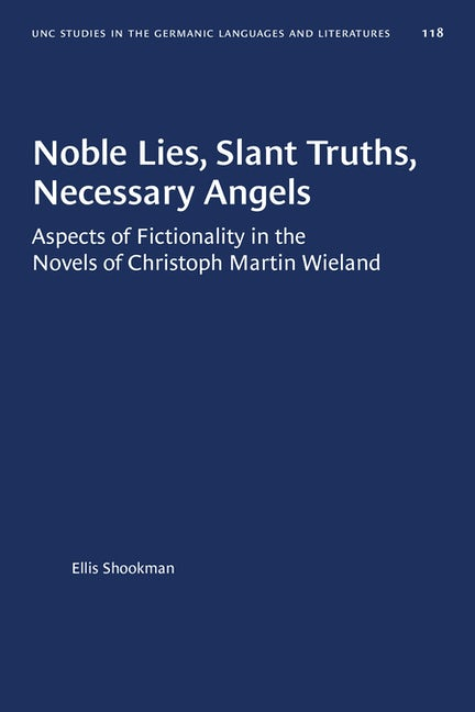 Noble Lies, Slant Truths, Necessary Angels