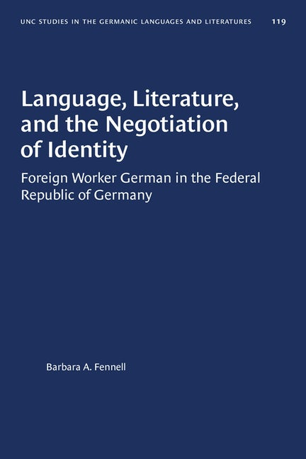 Language, Literature, and the Negotiation of Identity
