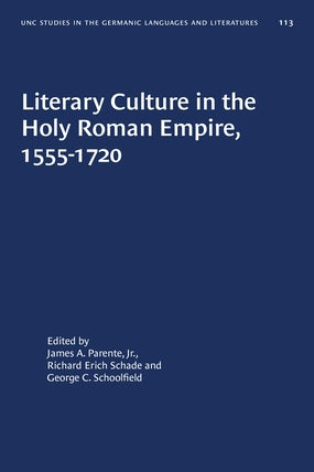Literary Culture in the Holy Roman Empire, 1555-1720