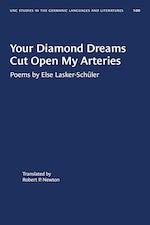 Your Diamond Dreams Cut Open My Arteries