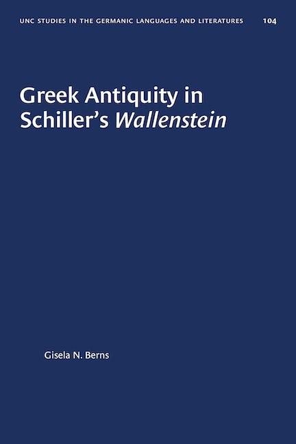 Greek Antiquity in Schiller's Wallenstein