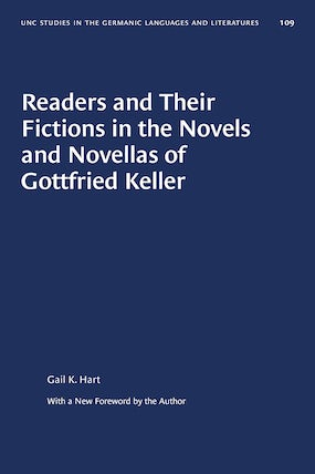 Readers and Their Fictions in the Novels and Novellas of Gottfried Keller