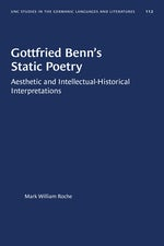 Gottfried Benn's Static Poetry
