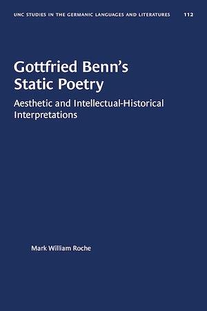 Gottfried Benn's Static Poetry